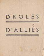 DROLES D ALLIES PROPAGANDE PRO VICHYSTE LISTE MEFAITS ANGLAIS  (LOT AE 23) - 1939-45