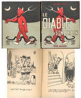 Le Diable Et Son Train   Jean Effel   1951 - Autres Auteurs