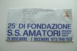 1973  BUSTA  SPEDITA  PATTINAGGIO SKATING   25 ANNI FONDAZIONE S.S. AMATORI  MODENA - Historical Documents