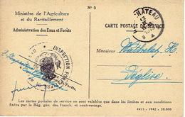 1943 Carte De Service - MINISTERE DE L'AGRICULTURE - INSPECTION FORESTIERE DE NEUFCHATEAU Vers LEGLISE - Postmark Collection