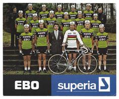 CARTE CYCLISME GROUPE TEAM EBO SUPERIA 1977 FORMAT 17 X 21 - Cyclisme