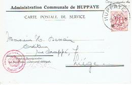 Carte De Service - ADMINISTRATION COMMUNALE DE HUPPAYE - Cachet à étoiles HUPPAYE 30.12.1953 - Marcophilie