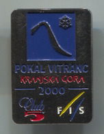 Ski Skiing Jumping - FIS POKAL VITRANC, Kranjska Gora Slovenia, Pin, Badge, Abzeichen - Winter Sports
