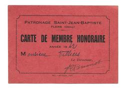 DOCUMENT De 1942...CARTE De MEMBRE Honoraire PATRONAGE Saint Jean Baptiste à FLERS (61) - Documents Historiques