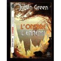 L'ombre L'ennemi Julien Green +++TBE+++ PORT GRATUIT - Livres, BD, Revues