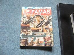 ( Arme Fusil Militaria ) O. Achard  Le Famas - Unclassified