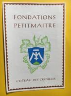 9210  - Rare Fondations Petitmaitre Coteau Des Crusilles Suisse - Etiquettes