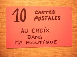 AU CHOIX, 10 Cartes Postales De Ma Boutique à 0,20€ L'une, Soit 2 Euros Les 10 Cartes (VOIR CONDITIONS Dans L'ANNONCE) - Cartes Postales