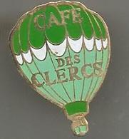 Pins  Montgolfiere  Café Des Clercs - Mongolfiere