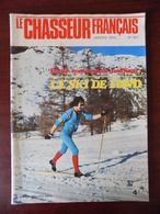 Le Chasseur Français N° 947 Le Ski De Fond - La Huppe - Le Barzoi - Truite - Dominique Baratelli - Galette Des Rois... - Chasse & Pêche