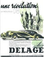 Publicité DELAGE  Automobile Traction La Nouvelle D8 Cachet Certifié D'époque 1937 - Affiches