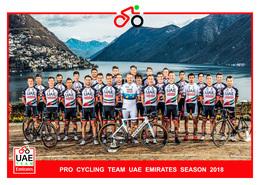 CARTE CYCLISME GROUPE TEAM UAE EMIRATES 2018 ¡¡ RARE !! - Cyclisme