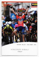 CARTE CYCLISME VINCENZO NIBALI VAINQUEUR MILAN SAN REMO 2018 - Cyclisme