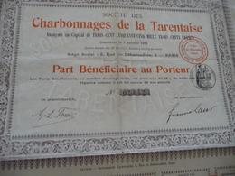 Action Part Bénéficiaire Au Porteur Charbonnages De La Tarentaise 1911 - Mines