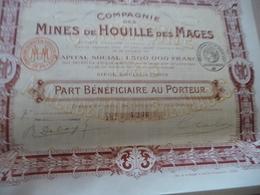 Action Part Bénéficiaire Au Porteur Compagnie Des Mines De Houilles Des Mages 1917 - Mines