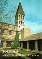 BOURGOGNE  -  SAÔNE & LOIRE  -  TOURNUS  -  L' ABBAYE SAINT-PHILIBERT - Livres, BD, Revues