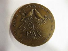 Medaille  PAX Si Tu Veux La Paix Prepare La Paix , Par Marey - France
