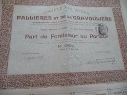 Action  Part Au Fondateur Société Des Mines De Pallières Et De La Gravouilière 1899 - Mines