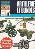HACHETTE ARMES DE LA 2ème GUERRE MONDIALE N°12 ARTILLERIE ET BLINDES - Armes
