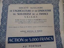 Action 5 000 Francs Au Porteur  S.A.I.S.O.F. Agriculture Industrie Du Sud Ouest De La France Saint Afrique Aveyron - Agriculture