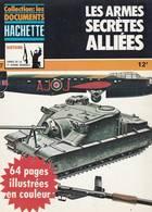 HACHETTE ARMES DE LA 2ème GUERRE MONDIALE N° 7 LES ARMES SECRETES ALLIES 1939-1945 - Armes