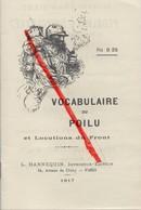 Militaria : Petit Livre De 1917, Vocabulaire Du Poilu Et Locutions Du Front 1914-1918 (WW1) - 1914-18