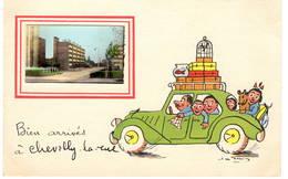 CPA : Chevilly La Rue , Bien Arrivée , Humour - Chevilly Larue