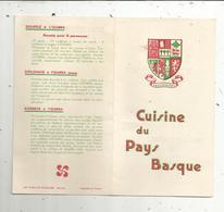 Publicité ,cuisine Du PAYS BASQUE , 4 Pages ,recettes, Blason ,2 Scans - Publicités