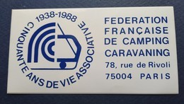 AUTOCOLLANT STIKER'S FEDERATION FRANCAISE CAMPING CINQUANTENAIRE 1938 1988  RUE DE RIVOLI PARIS - Autocollants