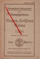(Oise) Noyon - 60 - Militaria : Carte Allemande, Ravensteins Kriegskarte N° 33, Noyon, Soissons, Reims - 1914-18