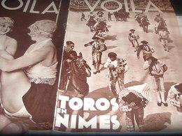 VOILA 34/ NIMES TOROS/GOEBBELS/HOMME OBUS/LONDRES FOLIE/ILE NOIRE HENRY DE MONFREID /CHAPLIN INTIME - Livres, BD, Revues