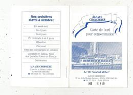 Carte De Bord Pour Consommation, Alsace Croisières ,le MS Général Kléber ,bateaux ,paquebot ,2 Scans ,4 Pages - Vieux Papiers