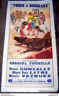 RARE AFFICHE DE CORRIDA *TOROS A BORDEAUX* ARENES LATASTE Le 14 Septembre 1952 (lithographie Ortéga,Valencia) - Affiches