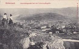 Echternach, Aussichtpunkt Bei Der Liboriuskapelle (pk53503) - Echternach