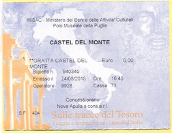 CASTEL DEL MONTE - MUSEO  - Sulle Tracce Del Tesoro - Biglietto D'Ingresso Gratuito - Tickets D'entrée