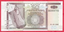 Burundi 50 Francs Du 01/06/2006 ---UNC - Burundi