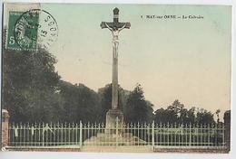 MAY Sur ORNE : Le Calvaire - 1 (écrite Par Marie Hardy) - France
