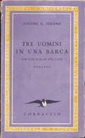 TRE UOMINI IN UNA BARCA JEROME K. JEROME CORBACCIO --- I CORVI. - Livres, BD, Revues