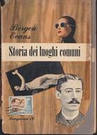 EVANS BERGEN STORIA DEI LUOGHI COMUNI LONGANESI 1948 I° EDIZ.LA VOSTRA VIA 4. - Livres, BD, Revues