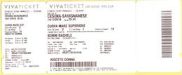 CESENA/SAVIGNANESE - Biglietto Ingresso Ridotto Donna - Stadio Dino Manuzzi - Partita Di Calcio Serie D - Tickets D'entrée