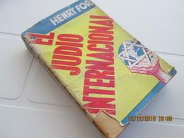 JUDAICA - EL JUDIO INTERNACIONAL By HENRY FORD - 1st Edition 1944 Editiorial LUZ - 380 Pages - Pensées