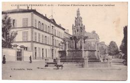 France  CLERMONT FERRAND - FONTAINE D'AMBOISE ET LE QUARTIER GENERAL - Clermont Ferrand
