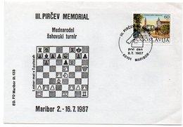 YUGOSLAVIA - III PIRCEV MEMORIAL CHESS / MARIBOR SPECIAL CANCEL 1987 - Storia Postale
