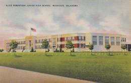Oklahoma Muskogee Alice Robertson Junior High School - Muskogee
