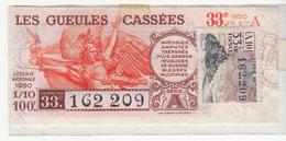 LES GUEULES CASSÉES   1950 - Lotterielose