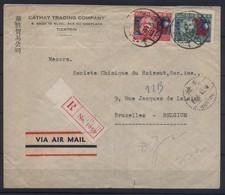 POSTE BELGE A  TIENTSIN_CHINE A BRUXELLES_ANNEE 1946_-?- VIA AIR MAIL_RECOMMANDE - LIRE DESCRIPTION - 15,00 EUROS - - Chine Centrale 1948-49