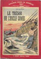 Le Trésor De L'oncle Gomes Par René Duchesne - Romans Pour La Jeunesse N°48 (Illustrations : G. Niezab) - Action