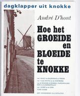 1976 DAGKLAPPER UIT KNOKKE TWEEDE DEEL HOE HET GROEIDE EN BLOEIDE TE KNOKKE - MET HONDERDEN ILLUSTRATIES: MOLENS OORLOG - Histoire