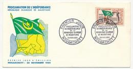 MAURITANIE => Enveloppe FDC => Proclamation De L'Indépendance - 28 Nov 1960 - Nouakchott - Mauritanie (1960-...)