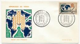 TCHAD => Enveloppe FDC - Campagne Mondiale Contre La Faim - 21 Mars 1961 -1963 - Chad (1960-...)